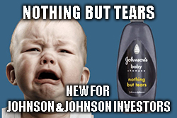 Johnson & Johnson investors crying over $8 billion punitive damages in Risperdal case.