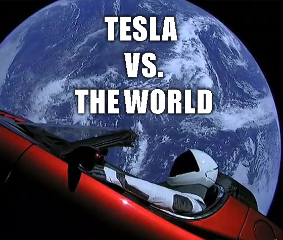 Tesla vs. the World