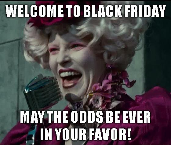 Black Friday Odds in Favor Meme
