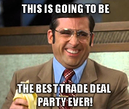 Risk? What Risk? It's Trade Deal Party Time!
