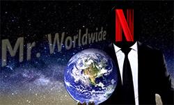 With 90 million overseas subscribers, Netflix Inc. (NFLX) is Mr. Worldwide.