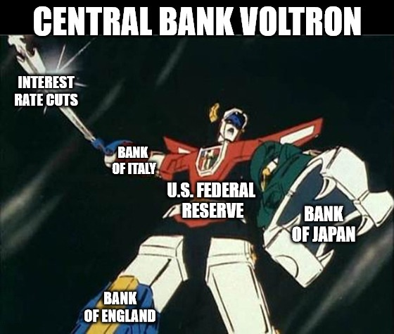 Market optimism rises as the world's central banks prepare to combine and form Voltron to battle the evil coronavirus.