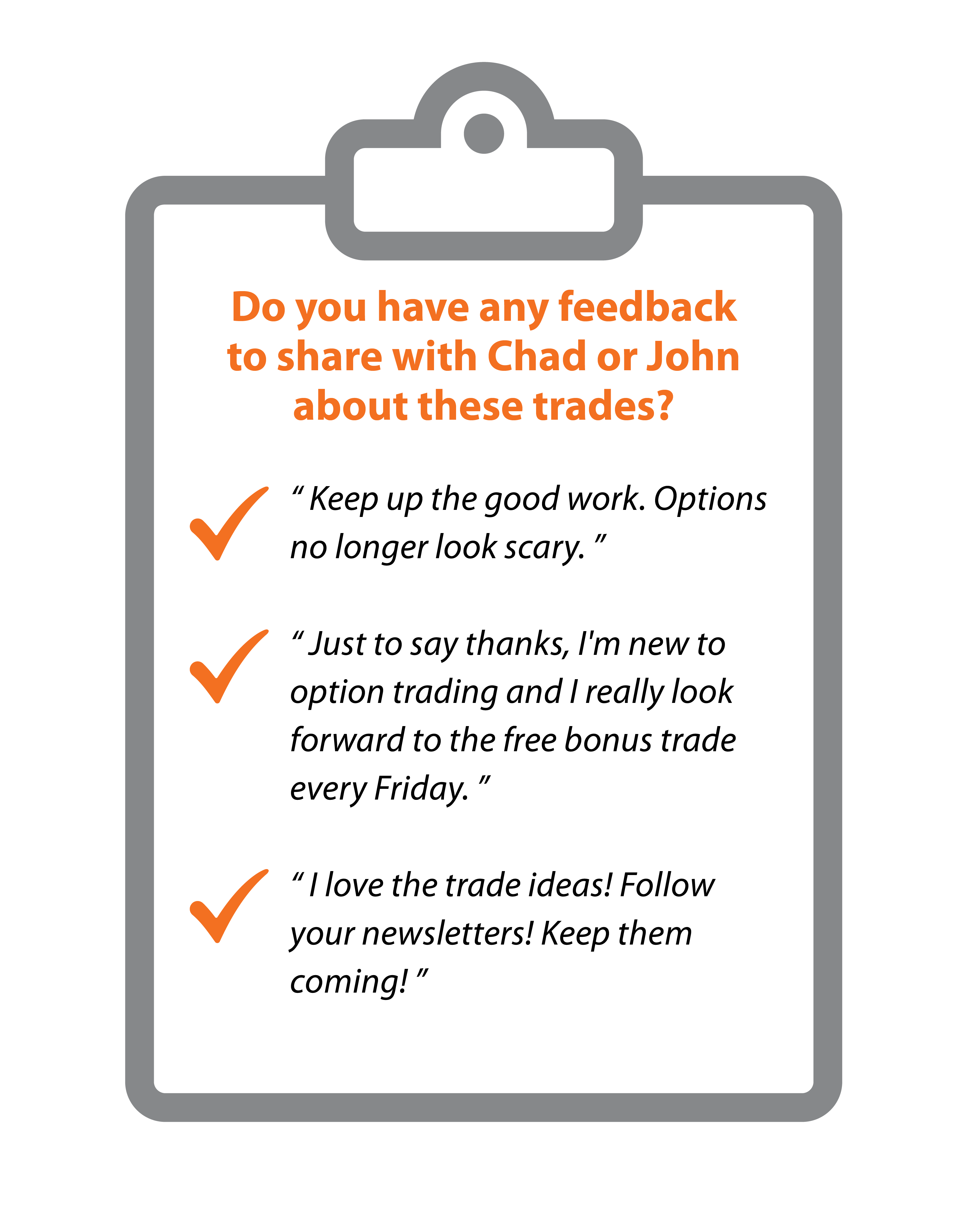 Positive survey responses to Chad and John's options ideas