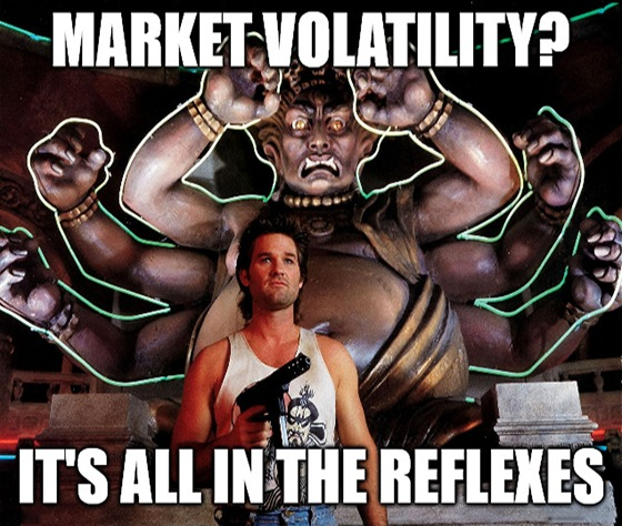 "Volatility is making a comeback. But Great Stuff just looks that big old storm right square in the eye and he says, ""Give me your best shot, pal. I can take it."""