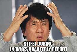 "Stifel said that Inovio's quarterly report left them again ""…with more questions than answers on numerous fronts…"""