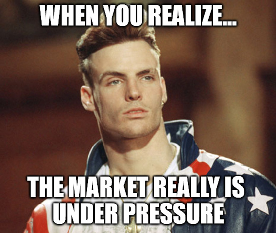 Pressure, pushing down on me. Pressing down on you. No trader asked for. Under pressure, that burns a market down, splits a portfolio in two…