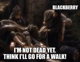 Blackberry Not Dead Sales Meme