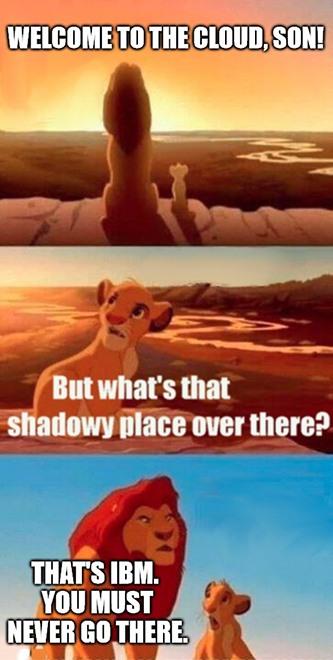IBM shadowy place cloud meme