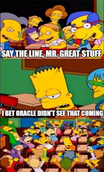 Oracle didn't see that coming meme