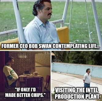 Intel Bob Swan contemplating meme