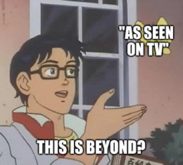 Bed Bath Beyond seen on TV meme