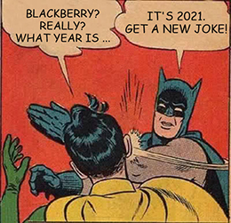 BlackBerry what year is it meme