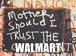 Mother should I trust the Walmart meme