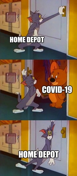Home Depot Tom & Jerry Covid at the door meme