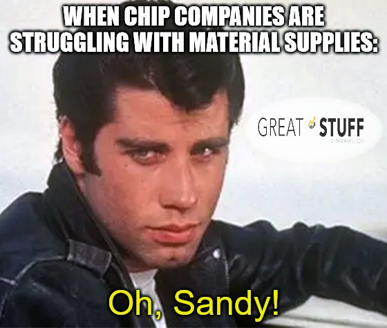 Chipmaker sand shortage Travolta meme
