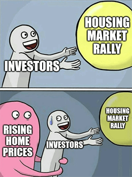Housing investors vs. rising home prices bubble meme