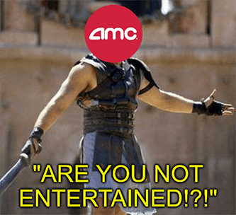 AMC Are you not entertained meme