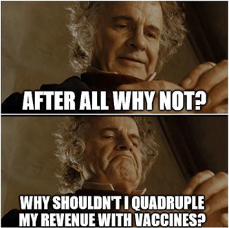 Bilbo why shouldn't rev quadruple with vaccines meme