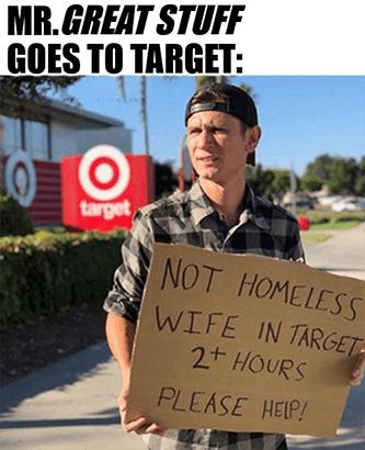 Target not homeless just stuck meme