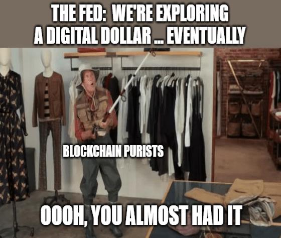 Fed explores a digital dollar almost had it meme big