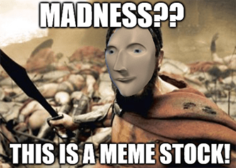Madness? No, this is a meme stock meme