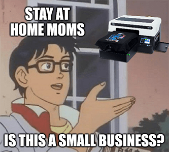 stay-at-home small business Etsy screen printing meme