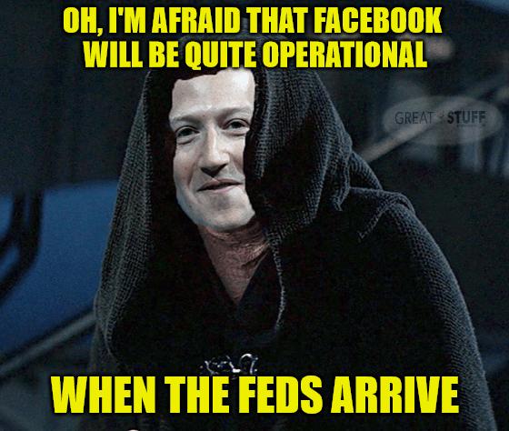 Zuckerberg Facebook quite operational Feds FTC meme big