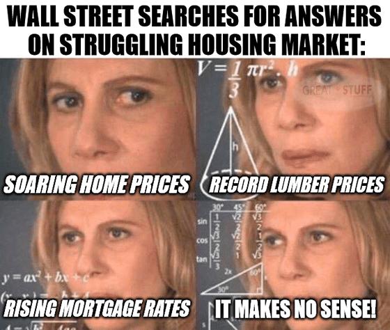 Searching answers struggling housing market makes no sense meme big