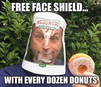 DNUT Free face shield dozen Krispy meme - july jobs gs