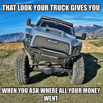 Cummins look your truck gives you money spent meme