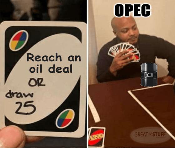 reach an oil deal draw 25 Uno Opec meme big oil rally