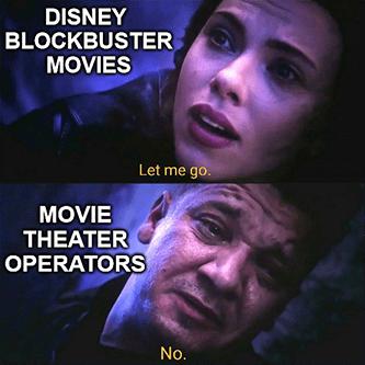 Disney blockbuster let me go movie theater operators meme