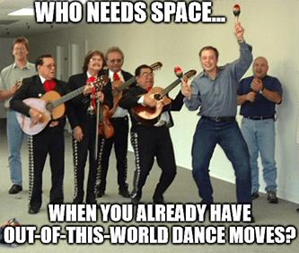 Who needs space Elon dance moves band meme