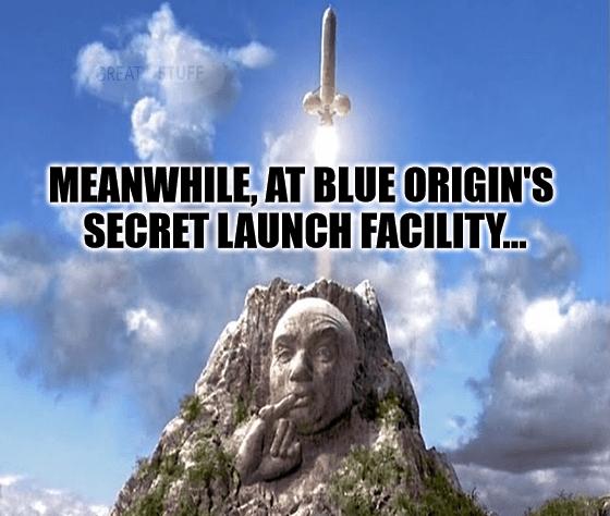 Meanwhile Blue Origin's secret launch facility meme big