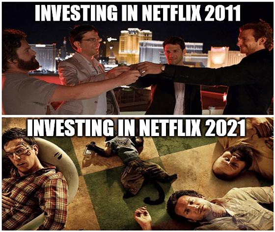 Investing Netflix 2011 vs 2021 hangover meme big