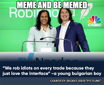Robinhood rob idiots every trade IPO crash wall street meme