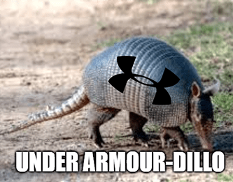 Under Armour dillo armadillo meme