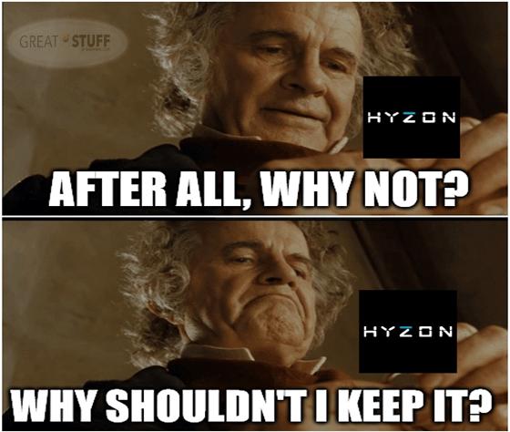 Bilbo why shouldn't I keep Hyzon meme big