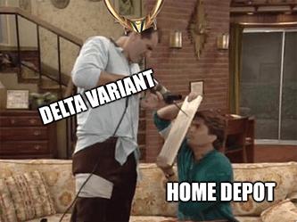 Delta variant vs Home Depot drill meme - August retail sales edition