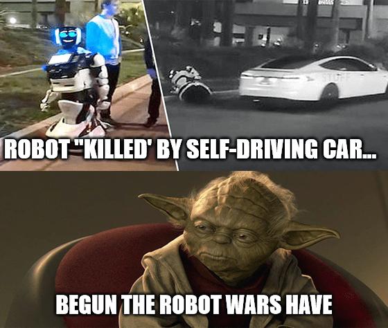 Self-driving car killed robot Yoda Tesla AI meme big