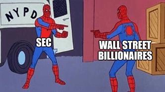 SEC v Wall Street Billionaires Spider-Man pointing meme