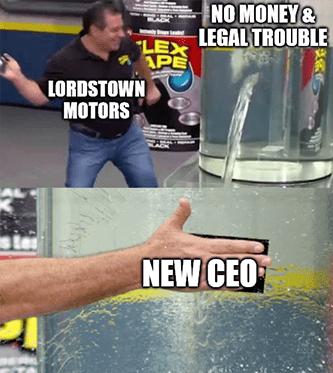 Lordstown no money name new CEO leak meme