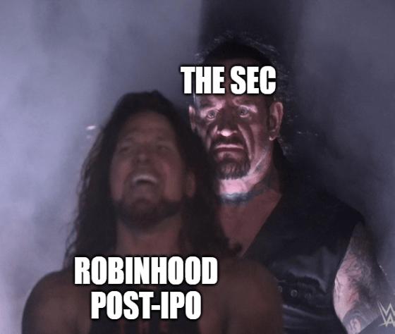 The SEC undertaker vs Robinhood Post-IPO meme big