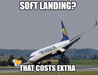 Ryanair soft landing costs extra meme