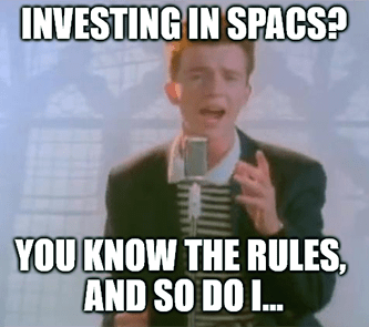 Investing in SPACS know the rules, so do I meme