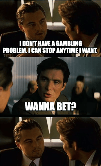 Gambling Addition Leonardo Dicaprio Meme