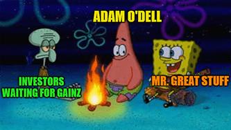 O'Dell campfire investors gainz Spongebob meme