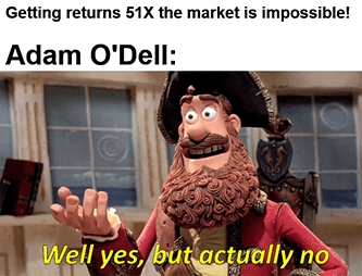 51X the market O'Dell Yes but actually no meme