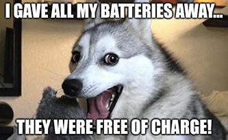 He gave away free batteries meme pun