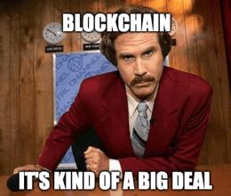 Ron Burgundy Blockchain Big Deal Meme